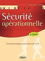Sécurité opérationnelle - Intégration à l'ISO 27001 de Alexandre Fernandez-Toro