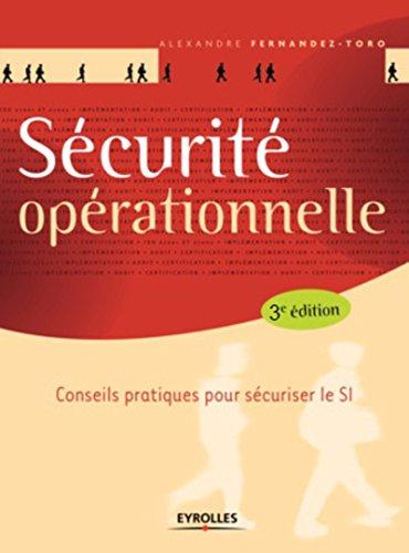 Sécurité opérationnelle - 3e ed.: Intégration à l'ISO 27001