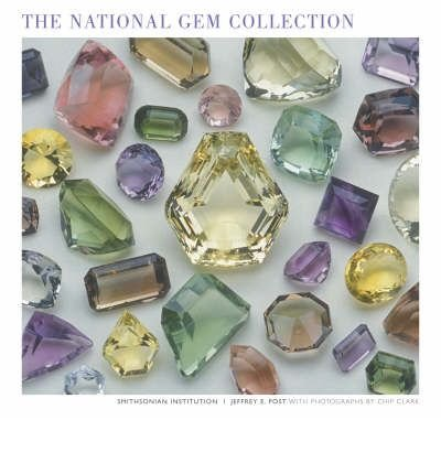 By Post, Jeffrey E. ( Author ) [ The National Gem Collection ] Sep - 1997 { Paperback } -