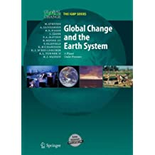 Global Change and the Earth System: A Planet Under Pressure (Global Change - The IGBP Series)