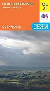 OS Explorer OL31 North Pennines - Teesdale & Weardale (OS Explorer Map)