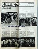 NOUVELLES NORD [No 2079] du 29/01/1987 - REGION DE LILLE - MAUBEUGE - POUR SE RENDRE A LA 1RE FETE DE LA MUTUALITE ORGANISEE A MAUBEUGE LE 5 OCTOBRE, LA MUTUELLE CHEMINOTS NORD AVAIT AFFRETE UN TRAIN SPECIAL AU DEPART DE LILLE ET OFFRAIT A TOUS UN FORFAIT TRAIN + SPECTACLE PAR PASCAL HUON - VALENCIENNES - CEREMONIES DU SOUVENIR EN GARE PAR JEAN-CLAUDE CASIER - DEPART EN RETRAITE DE M. RENE POTEAUX PAR JEAN-CLAUDE CASIER.