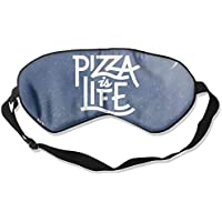 Pizza Is Life 99% Eyeshade Blinders Sleeping Eye Patch Eye Mask Blindfold For Travel Insomnia Meditation preisvergleich bei billige-tabletten.eu