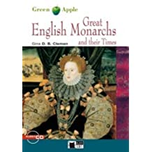 [(Green Apple: Great English Monarchs and Their Times + Audio CD)] [Author: Gina Clemen] published on (May, 2012)