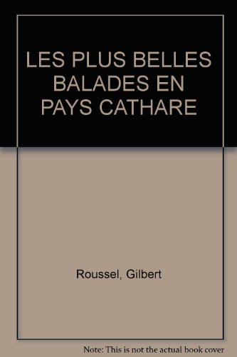 Les plus belles balades : Pays Cathare