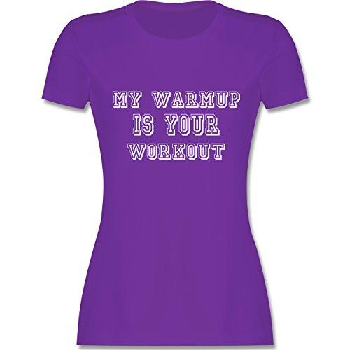 CrossFit & Workout - MY WARMUP IS YOUR WORKOUT - tailliertes Premium T-Shirt mit Rundhalsausschnitt für Damen Lila