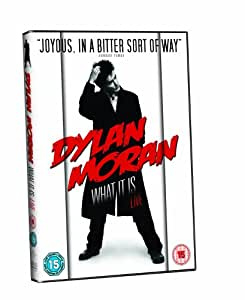 Dylan Moran Live - What It Is [DVD]