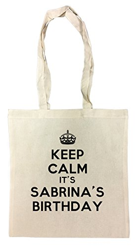 Erido Keep Calm Its Sabrinas Birthday Einkaufstasche Wiederverwendbar Strand Baumwoll Shopping Bag Beach Reusable - Lustig, Party, Trinken, T-shirt