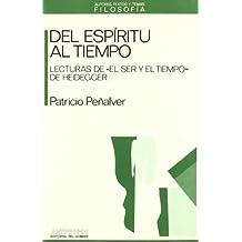 Del Espíritu Al Tiempo (Autores, Textos y Temas)