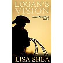 Logan's Vision (Arapaho Vision Quest Book 2)