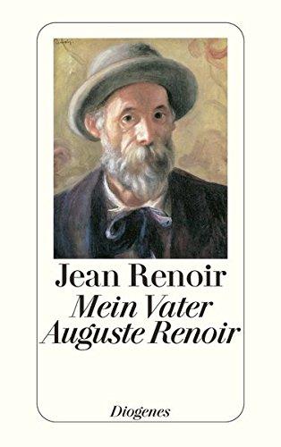 Mein Vater Auguste Renoir (detebe)