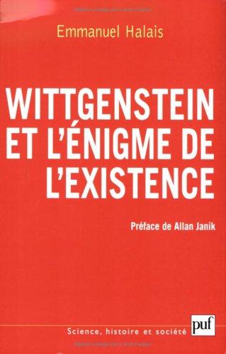 Wittgenstein et l'énigme de l'existence : La forme et l'expression