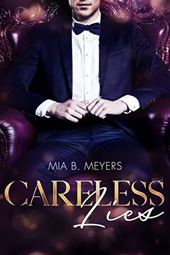 Careless Lies von [B. Meyers, Mia]