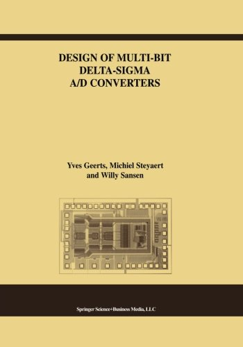 design-of-multi-bit-delta-sigma-a-d-converters-the-springer-international-series-in-engineering-and-