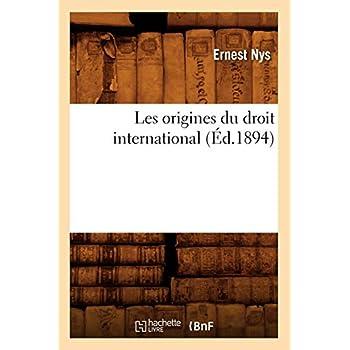 Les origines du droit international (Éd.1894)