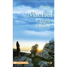 Matin d'écume de Anne Michel