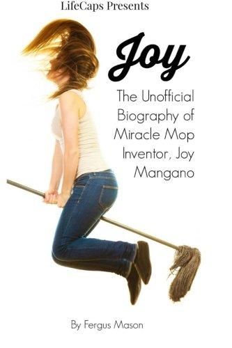 joy-the-unofficial-biography-of-miracle-mop-inventor-joy-mangano
