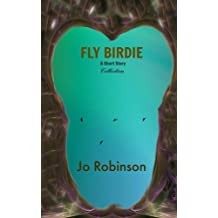 Fly Birdie and Other Stories