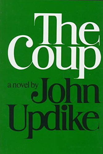 [(The Coup)] [By (author) Professor John Updike] published on (November, 1978)