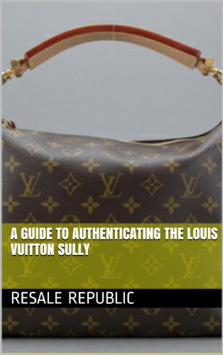 a-guide-to-authenticating-the-louis-vuitton-sully-authenticating-louis-vuitton-book-19-english-editi