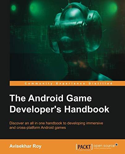 The Android Game Developer's Handbook por Avisekhar Roy