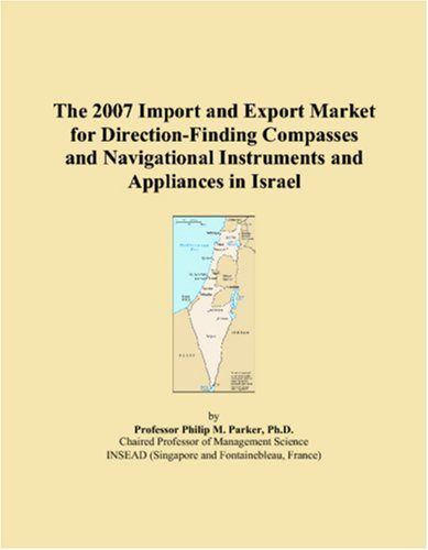 The 2007 Import and Export Market for Direction-Finding Compasses and Navigational Instruments and Appliances in Israel