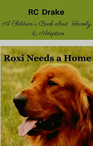 ebook: Roxi Needs A Home (B003ZYEWO8)