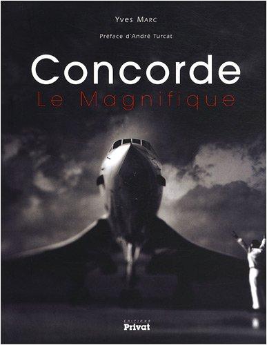 Concorde : Le Magnifique