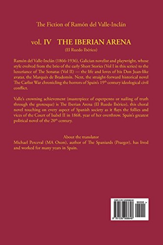 The Iberian Arena by Ramon del Valle-Inclan: Volume 4 (Fiction of Ramon del Valle-Inclan)
