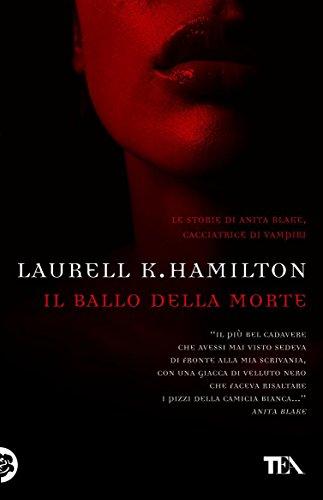 Download Il ballo della morte: Un'avventura di Anita Blake