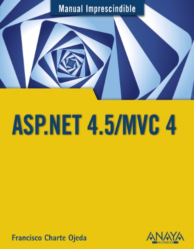 aspnet-45-mvc-4-manual-imprescindible-manuales-imprescindibles