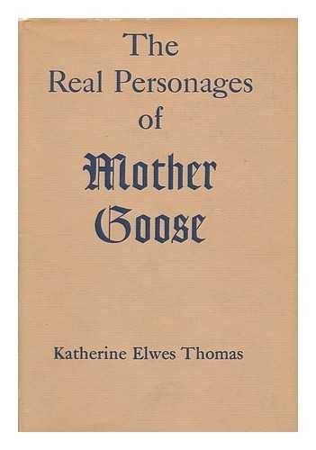 The Real Personages of Mother Goose