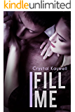 Fill Me (Rouse Me Book 3)