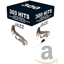 300 Hits Jazz: Orignal Artists