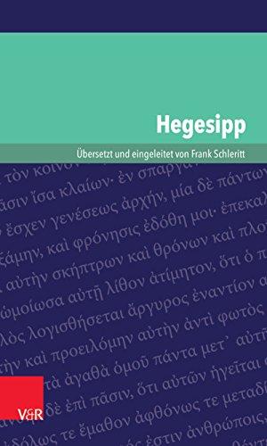 Hegesipp (Kleine Bibliothek der antiken jüdischen und christlichen Literatur.)