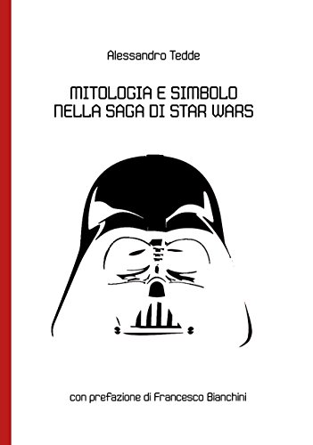 Mitologia e Simbolo nella Saga di Star Wars