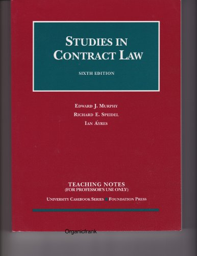 Studies in Contract Law (Teaching Notes) (University Casebook Series)