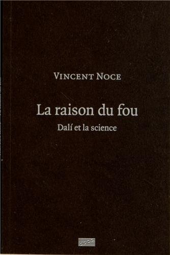 La raison du Fou | Dal et la science
