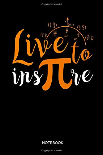 c15962b8c Live to insπre - Notebook: Live to Inspire Pi Symbol - Blank Dotted Pi Math  Notebook / Journal. Funny Math Accessories & Novelty Pi Day and Math Gift .