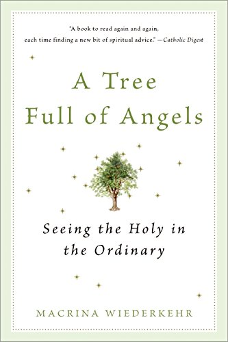 A-Tree-Full-of-Angels-Seeing-the-Holy-in-the-Ordinary