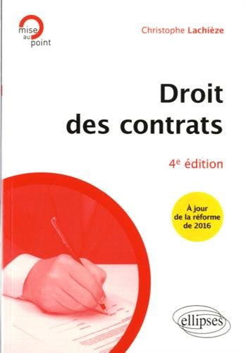 Droit des Contrats par Christophe Lachièze