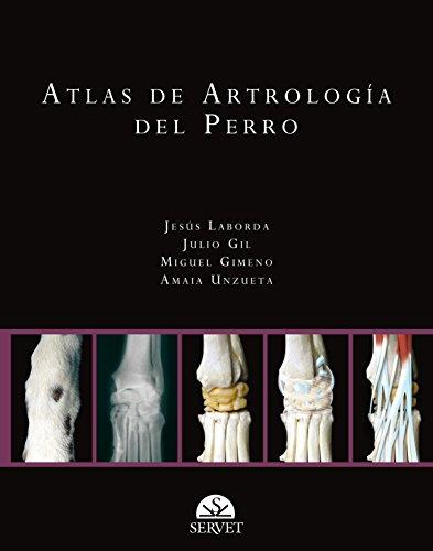 Atlas de artrología del perro - Libros de veterinaria - Editorial Servet por Julio Constancio Gil García