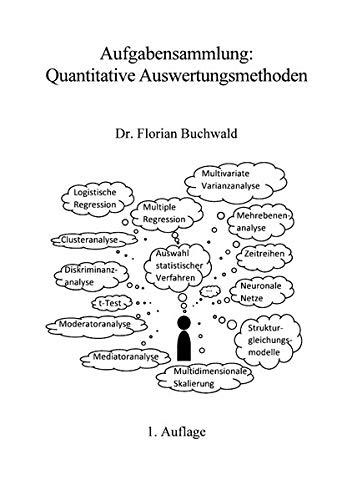 Aufgabensammlung: Quantitative Auswertungsmethoden