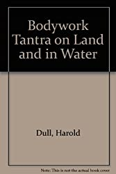 Bodywork Tantra on Land and in Water