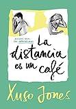 La distancia es un café (Coffee Love 3) (Ellas de Montena)