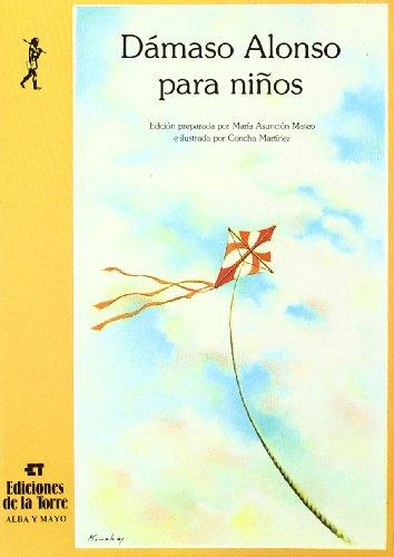 Dámaso Alonso para niños (Alba y mayo, poesía) por Dámaso Alonso