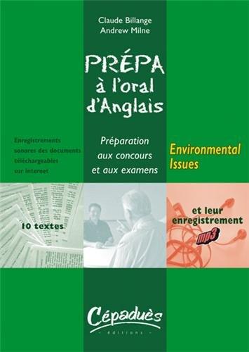 Environmental Issues : prparation  l'oral d'anglais : prparation aux concours et aux examens