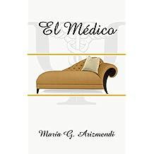 El Médico (Spanish Edition)