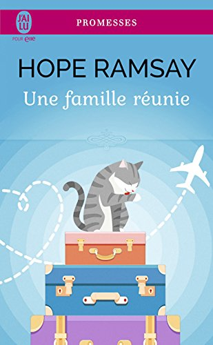 Une famille réunie (J'ai lu promesses t. 11652) par Hope Ramsay
