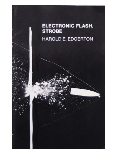 The Electronic Flash/Strobe por Harold E. Edgerton